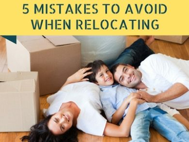 5 Mistakes To Avoid When Relocating