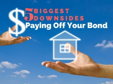 5 Biggest Downsides of Paying Off Your Bond