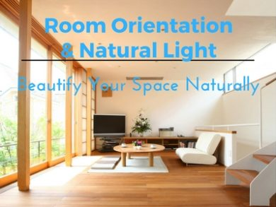 Room Orientation And Natural Light: Beautify Your Space Naturally