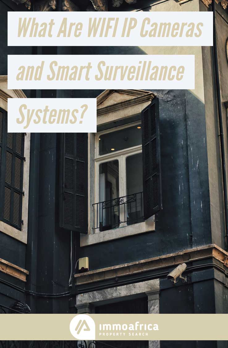 What Are WiFi IP Cameras and Smart Home Surveillance Systems