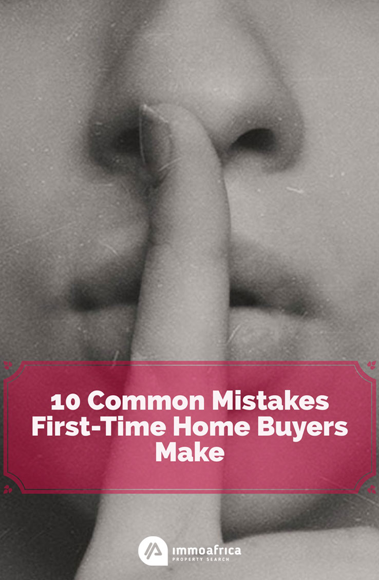 Common Mistakes First-Time Home Buyer Make