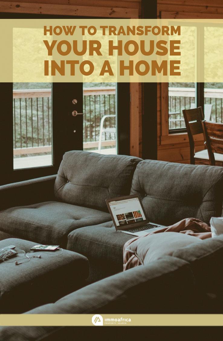 Transform House Into Home