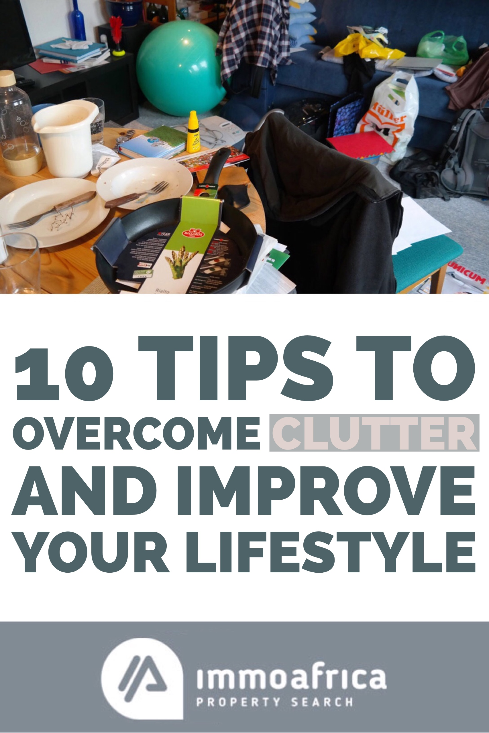 Overcome Clutter & Improve Your Lifestyle