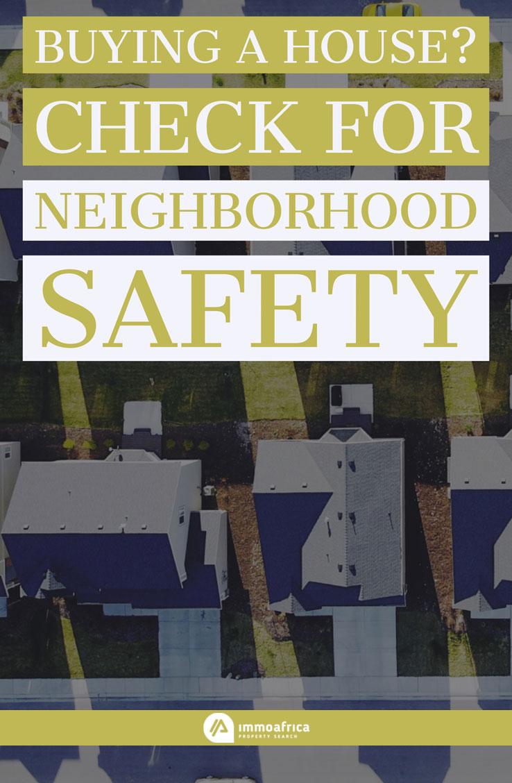 Check For Neighborhood Safety
