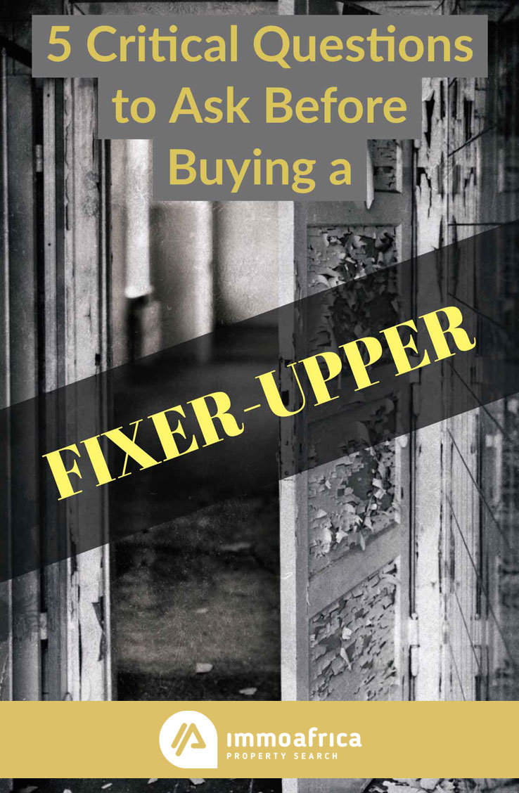 Questions to Ask Before Buying a Fixer-Upper
