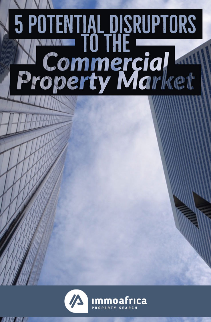 Potential Disruptors to the Commercial Property Market