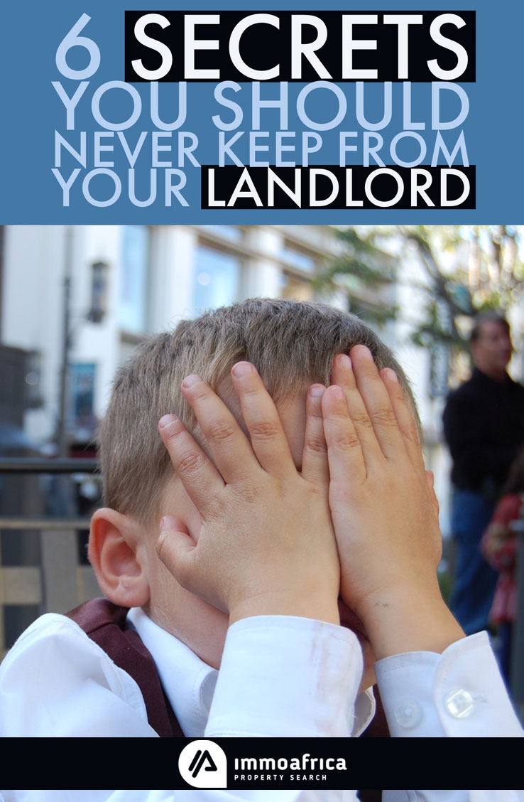 6 Secrets You Should Never Keep From Your Landlord