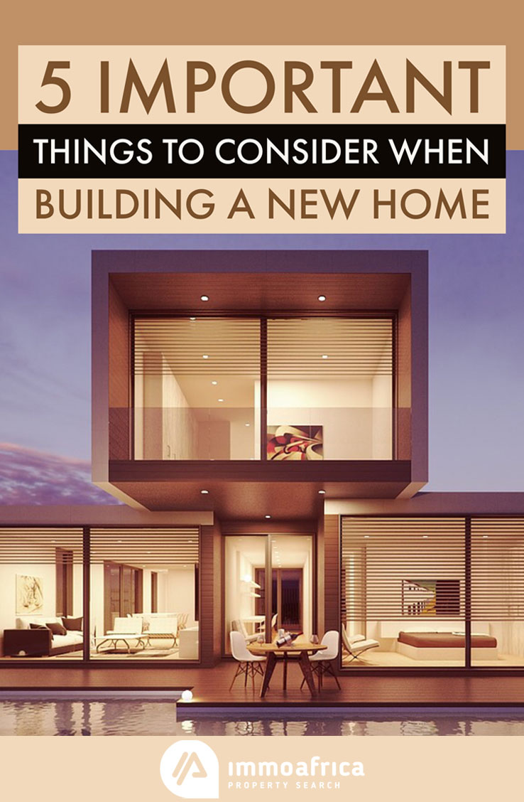 5 important things to consider when building a new home for Things to consider when building a house