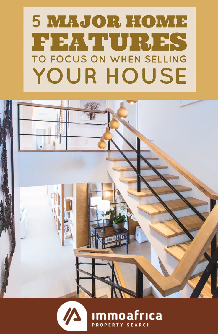 Major Home Features to Focus On When Selling Your House